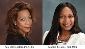 Karen Reifenstein, Ph.D., RN and Candice A. Lucas, EdD, MBA